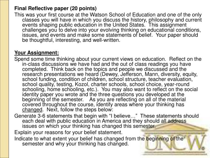 Final Reflective paper (20 points)
