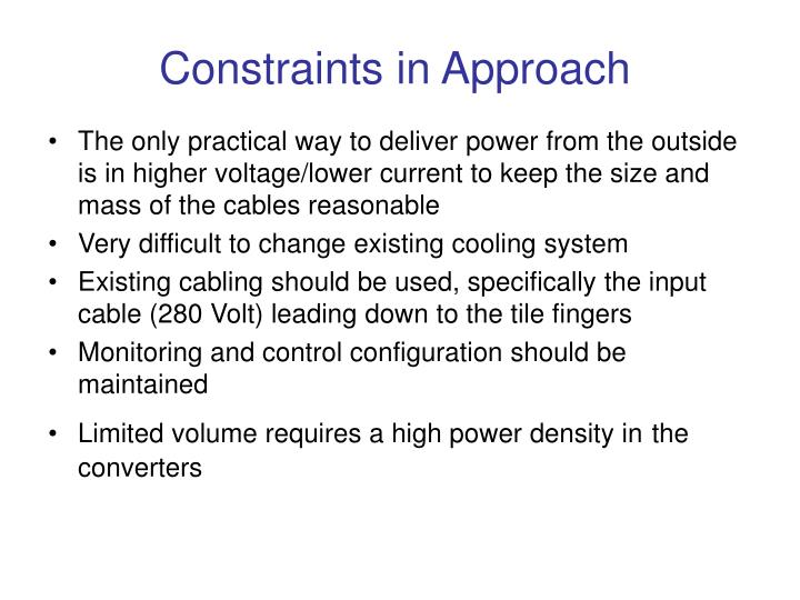 Constraints in Approach