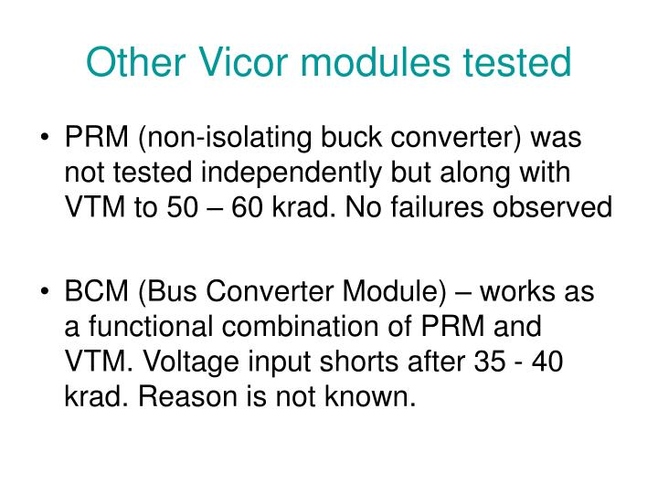 Other Vicor modules tested