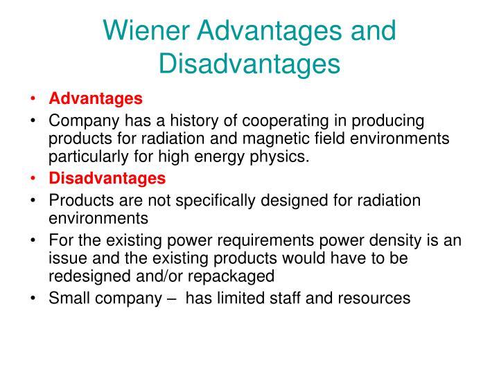 Wiener Advantages and Disadvantages