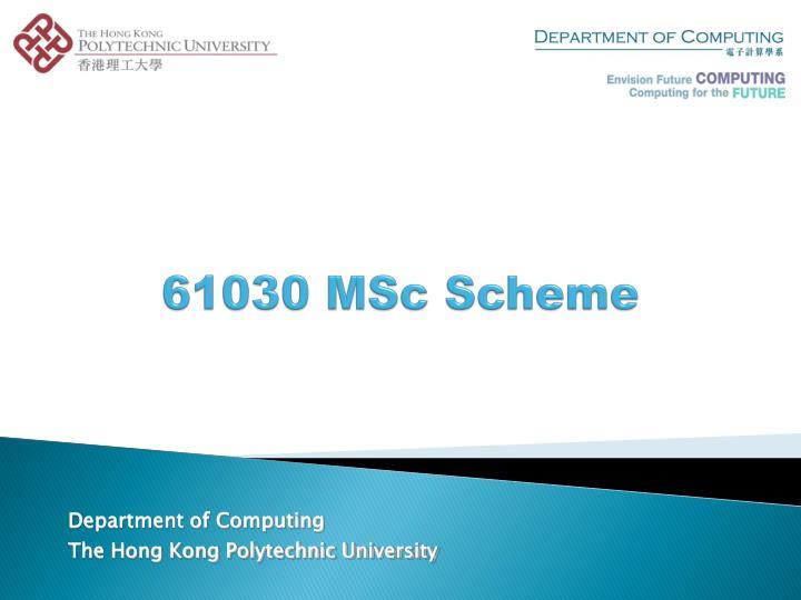 61030 msc scheme