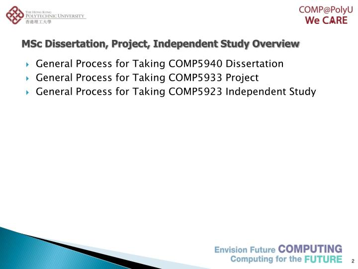 MSc Dissertation, Project, Independent Study Overview
