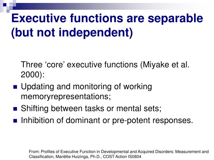 Executive functions are separable