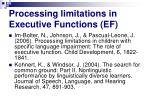 processing limitations in executive functions ef