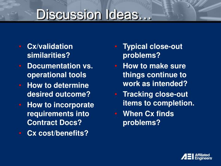 Discussion Ideas…
