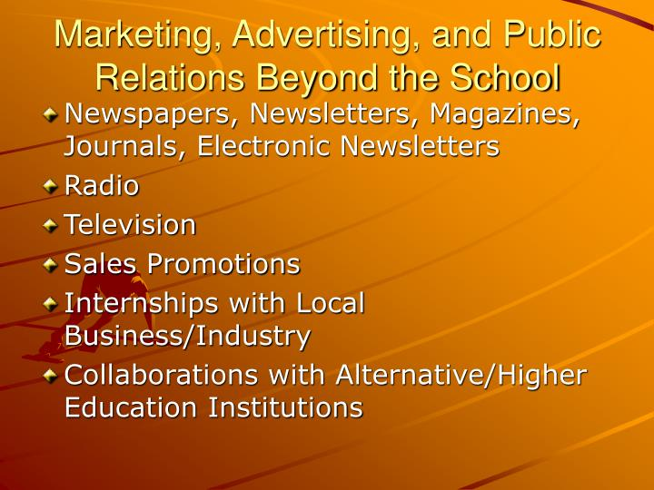Marketing, Advertising, and Public Relations Beyond the School