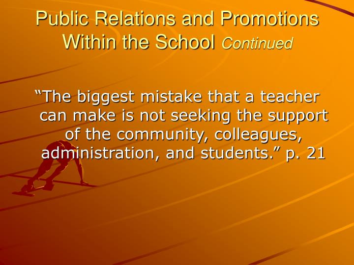 Public Relations and Promotions Within the School