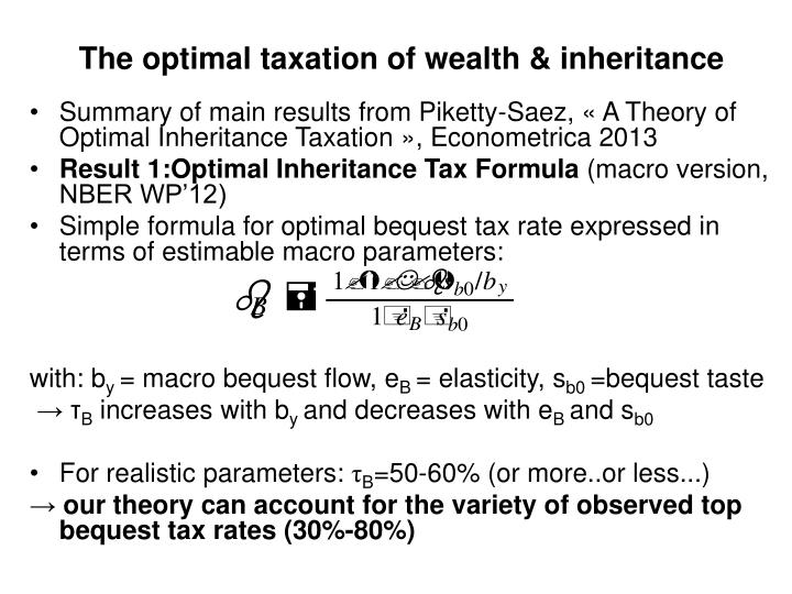 The optimal taxation of wealth & inheritance