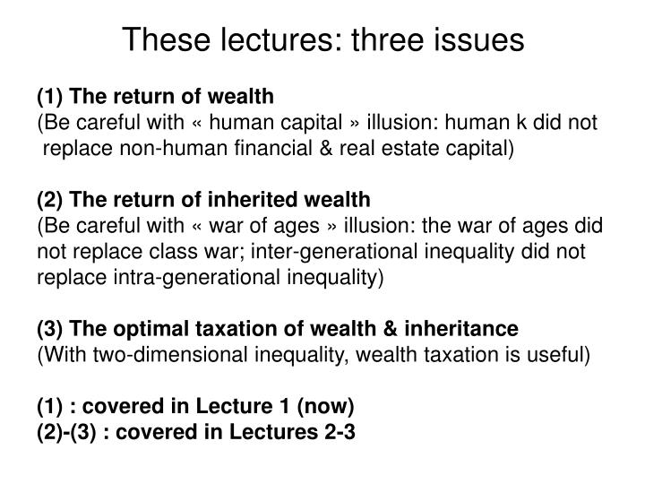 These lectures: three issues