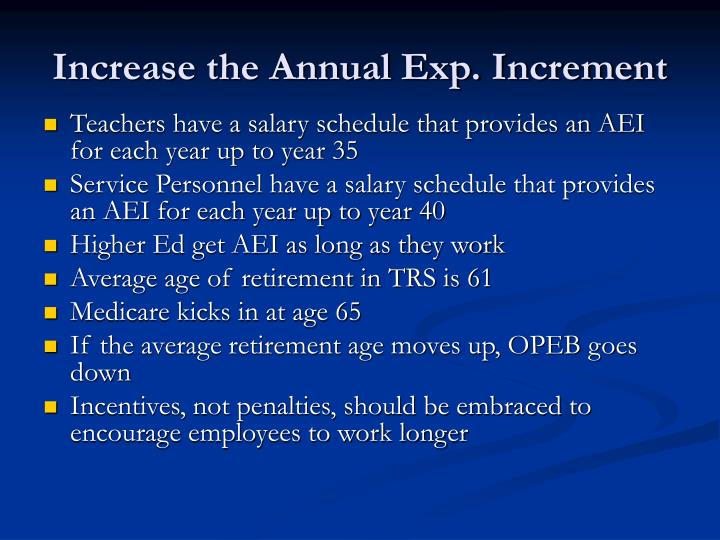 Increase the Annual Exp. Increment