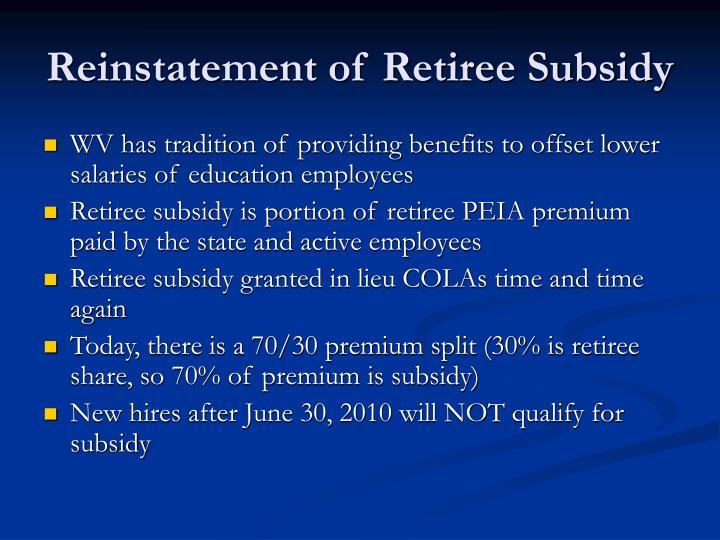 Reinstatement of Retiree Subsidy