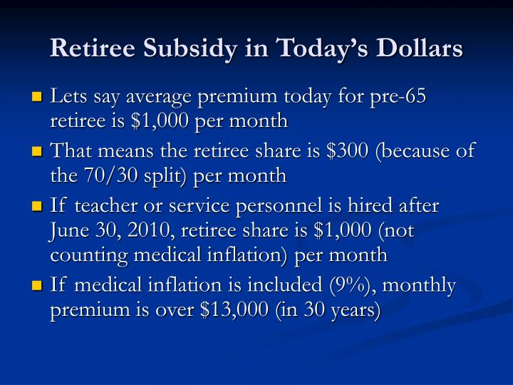 Retiree Subsidy in Today's Dollars