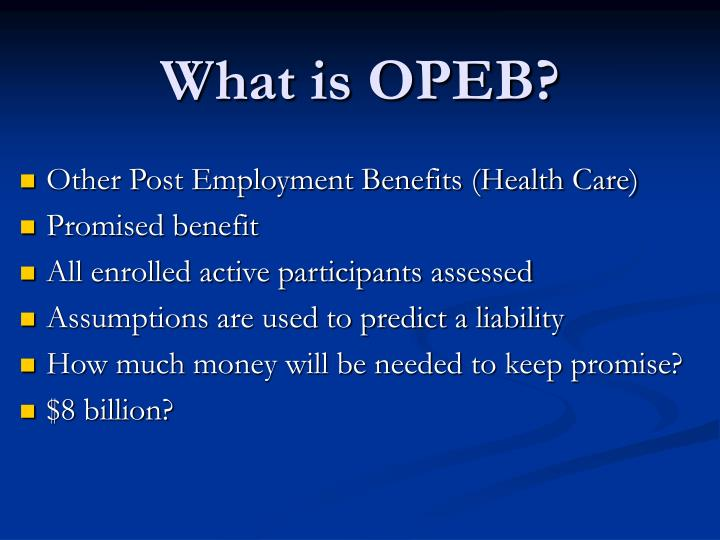 What is OPEB?