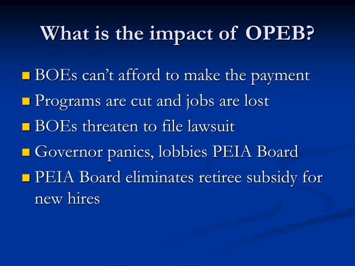 What is the impact of OPEB?