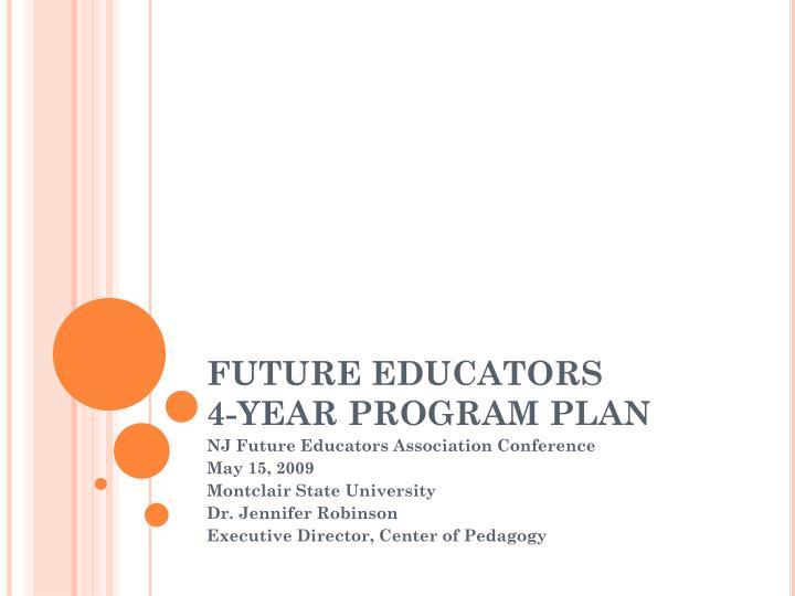 Future educators 4 year program plan
