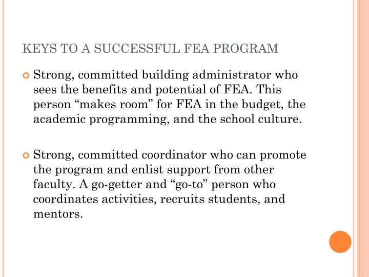 KEYS TO A SUCCESSFUL FEA PROGRAM