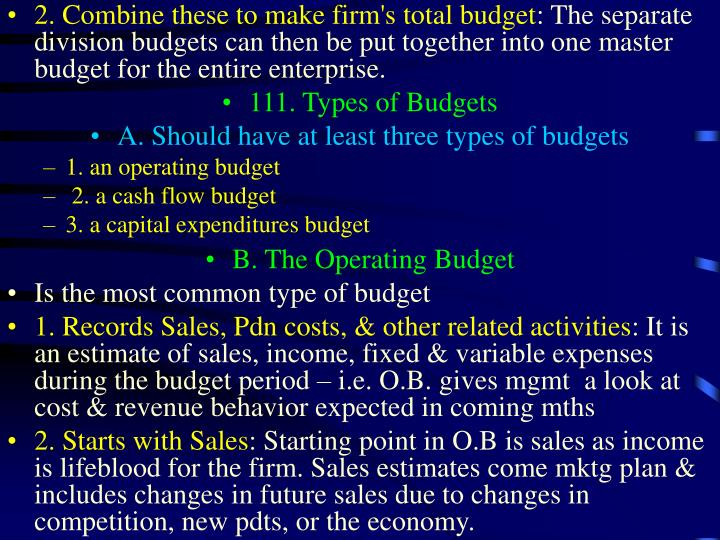 2. Combine these to make firm's total budget