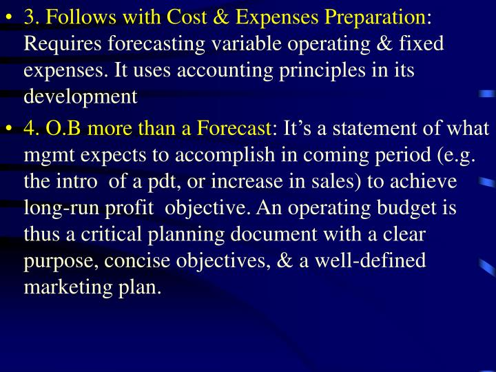 3. Follows with Cost & Expenses Preparation
