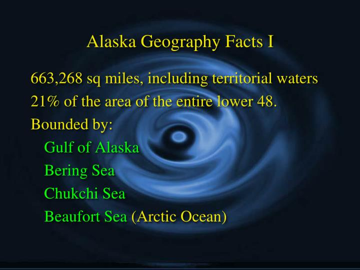 Alaska Geography Facts I
