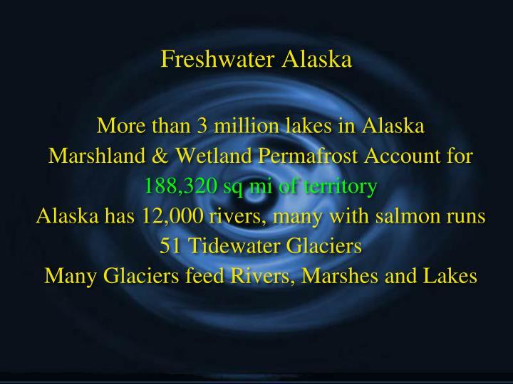 Freshwater Alaska