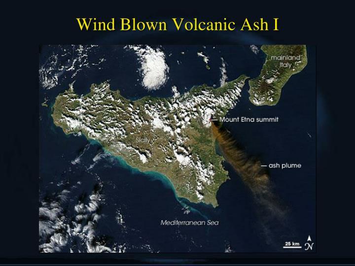Wind Blown Volcanic Ash I