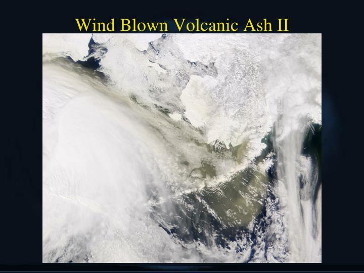 Wind Blown Volcanic Ash II