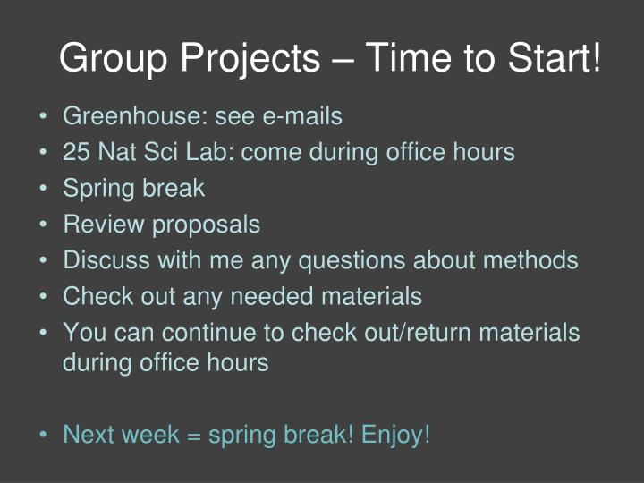 Group Projects – Time to Start!