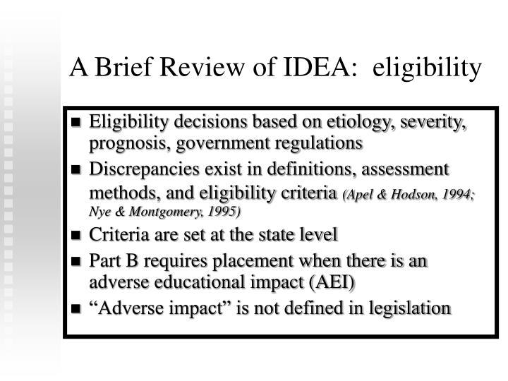 A Brief Review of IDEA:  eligibility