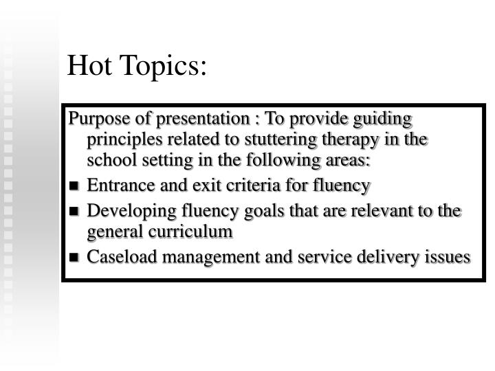 Hot Topics: