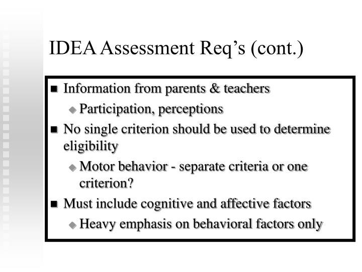 IDEA Assessment Req's (cont.)