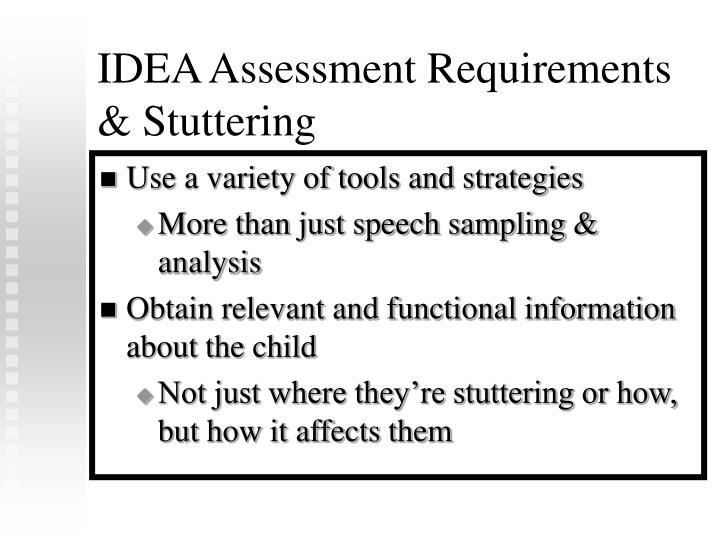 IDEA Assessment Requirements & Stuttering