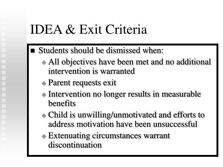 IDEA & Exit Criteria