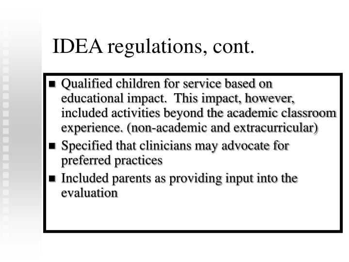 IDEA regulations, cont.