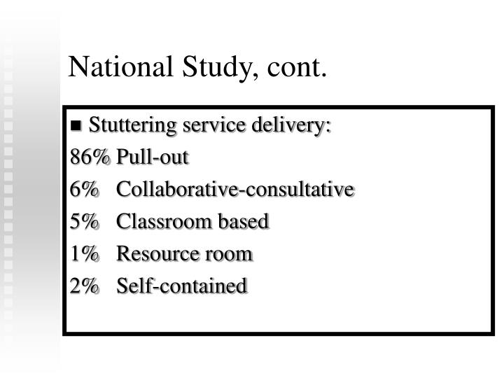 National Study, cont.