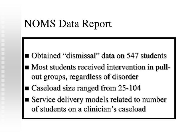 NOMS Data Report