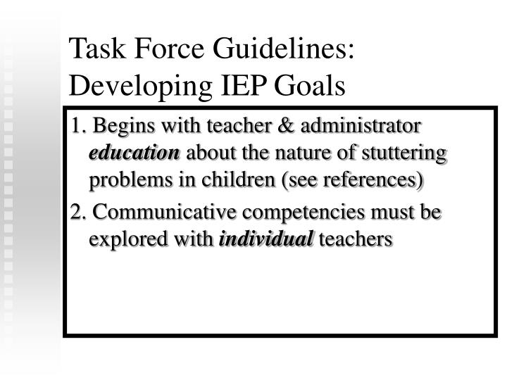 Task Force Guidelines:  Developing IEP Goals