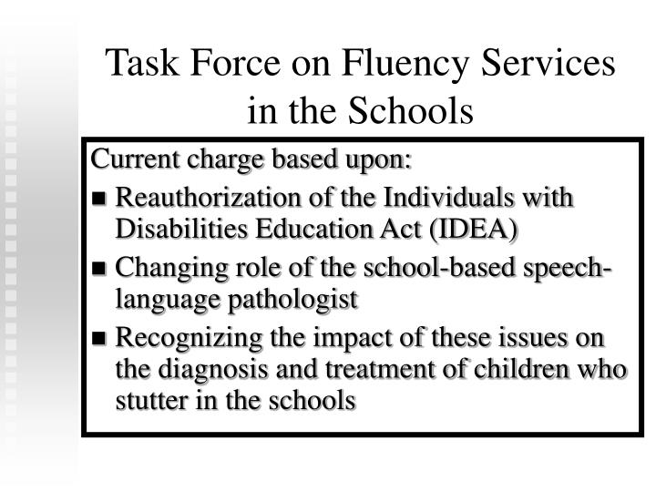 Task Force on Fluency Services in the Schools