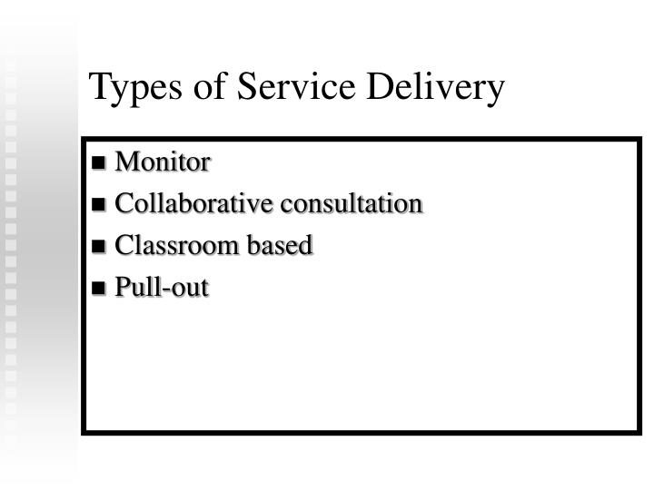 Types of Service Delivery