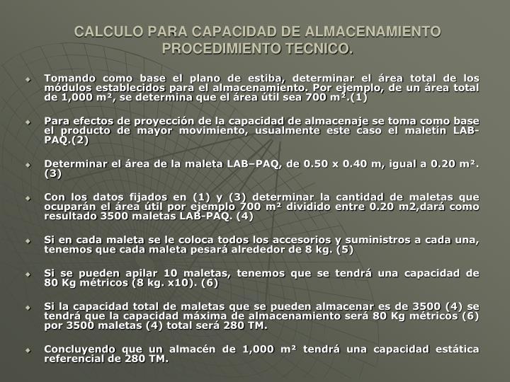 CALCULO PARA CAPACIDAD DE ALMACENAMIENTO PROCEDIMIENTO TECNICO.