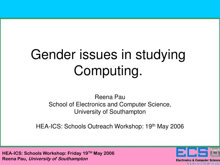 Gender issues in studying Computing.