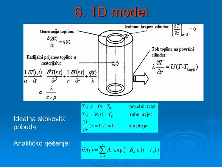 6. 1D model