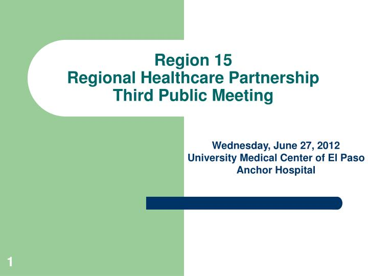 Region 15 regional healthcare partnership third public meeting