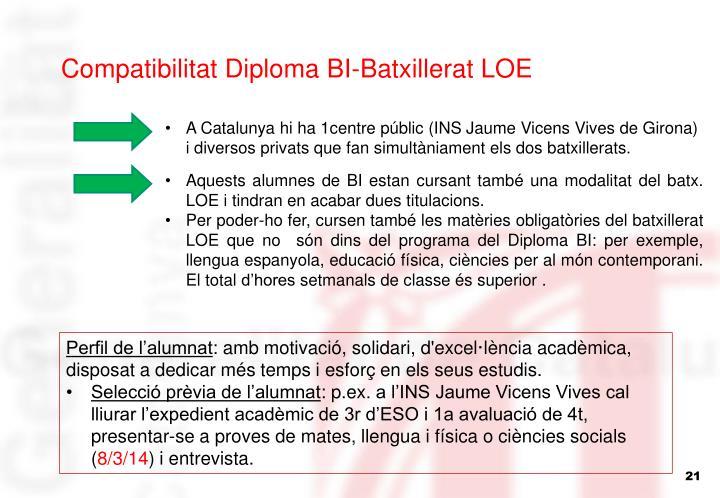 Compatibilitat Diploma BI-Batxillerat LOE
