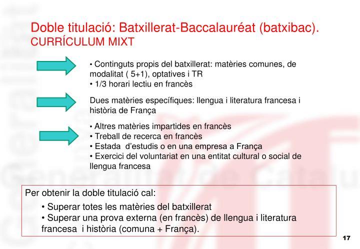 Doble titulació: Batxillerat-Baccalauréat (batxibac).
