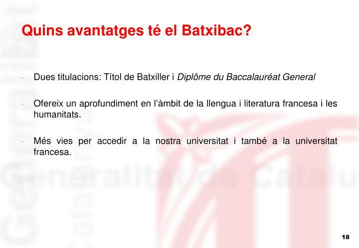 Quins avantatges té el Batxibac?