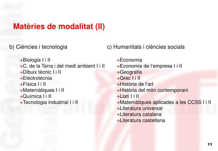 Matèries de modalitat (II)