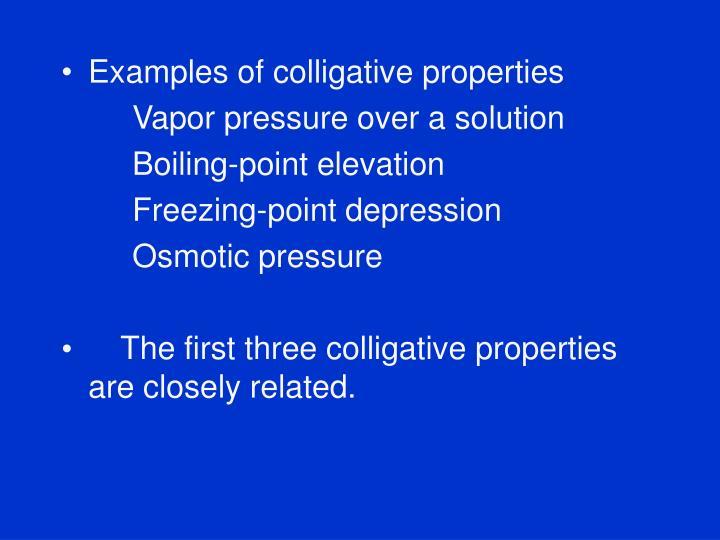 Examples of colligative properties