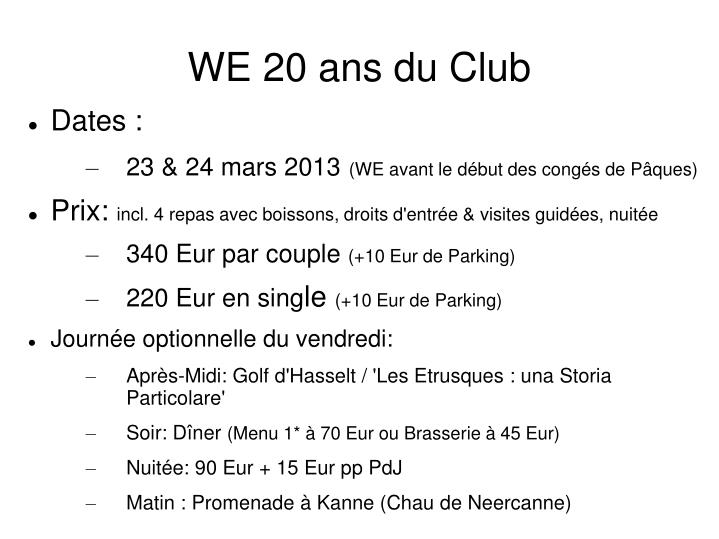 WE 20 ans du Club