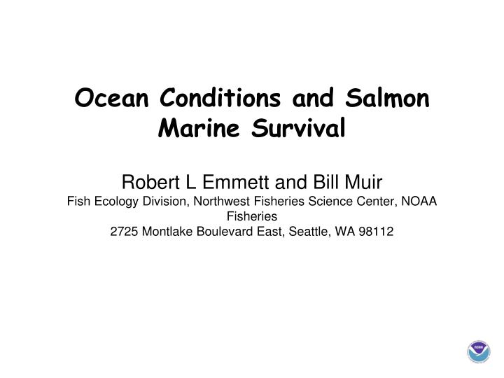 Ocean Conditions and Salmon Marine Survival