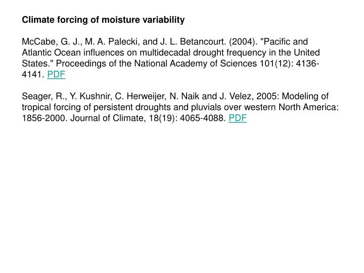 Climate forcing of moisture variability
